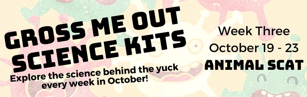 Get Your Gross Me Out Science Kit starting Monday, October 19